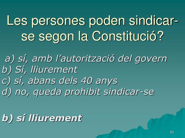 Les persones poden sindicar-se segon la Constitució?