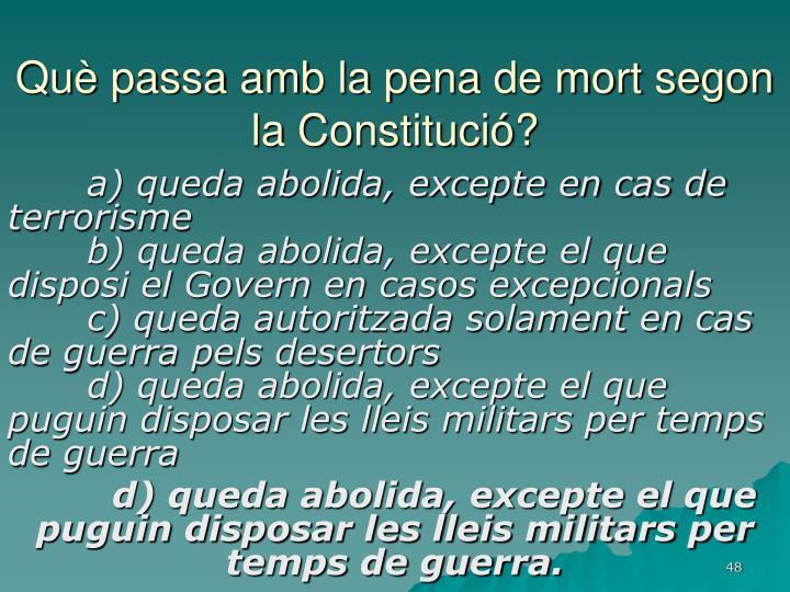 Què passa amb la pena de mort segon la Constitució?