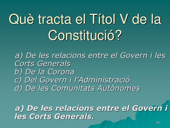 Què tracta el Títol V de la Constitució?