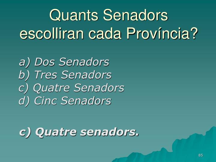 Quants Senadors escolliran cada Província?
