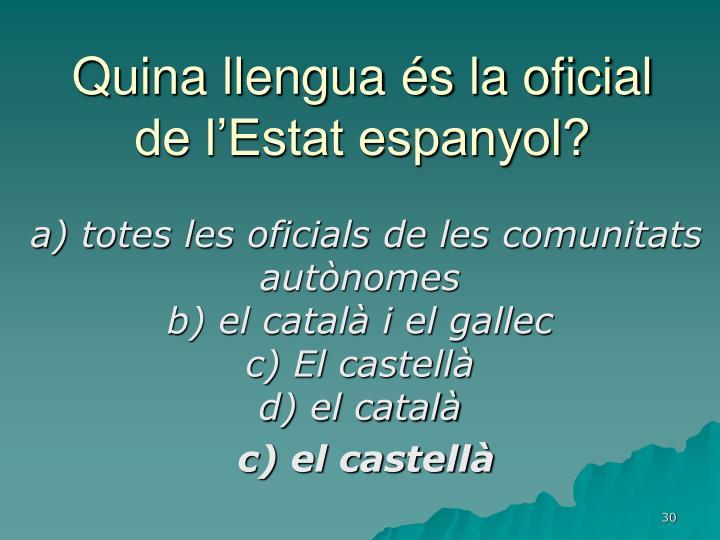 Quina llengua és la oficial de l'Estat espanyol?
