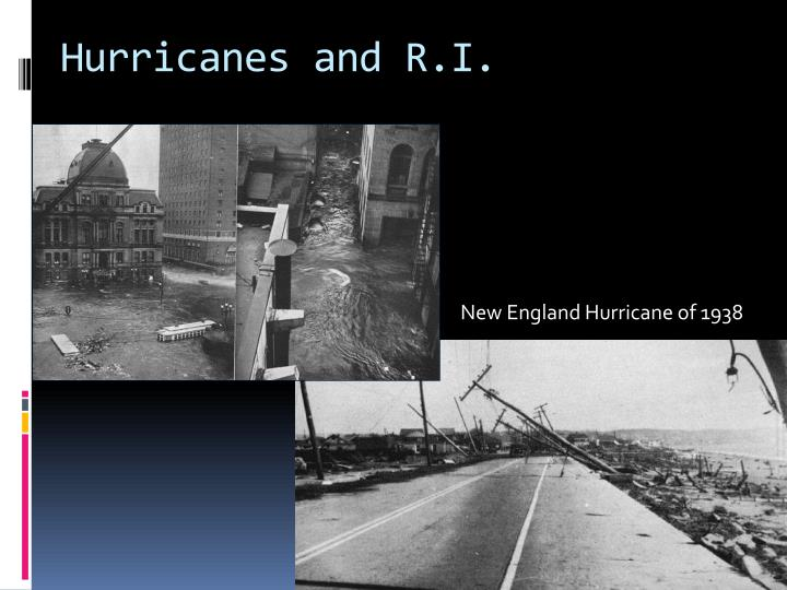 Hurricanes and R.I.