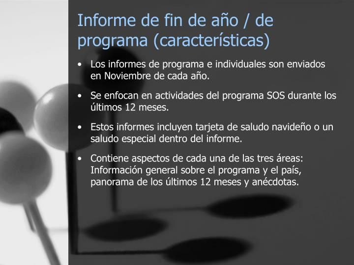 Informe de fin de año / de programa (características)