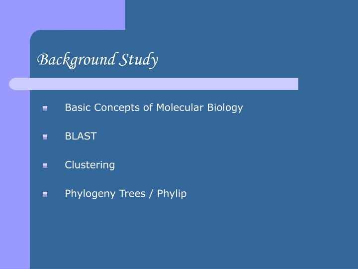 Background Study