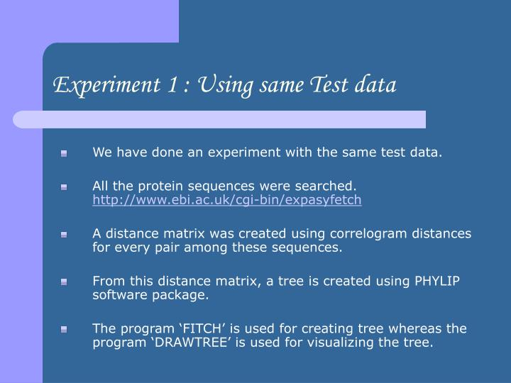 Experiment 1 : Using same Test data