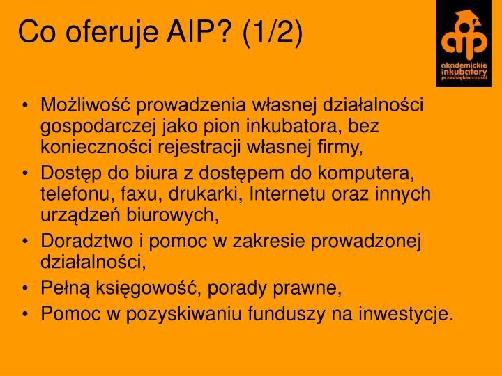 Co oferuje AIP? (1/2)