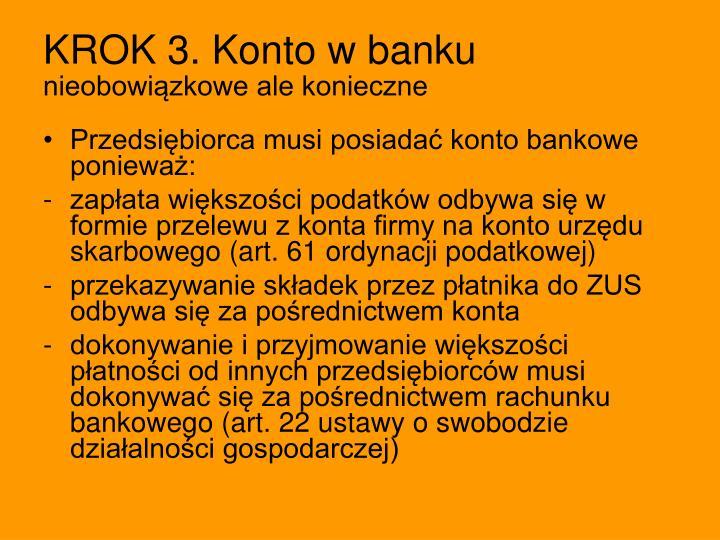 KROK 3. Konto w banku