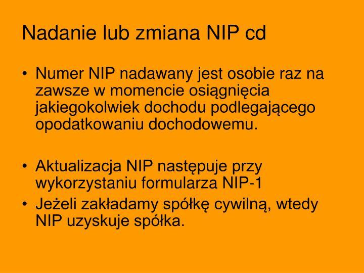 Nadanie lub zmiana NIP cd