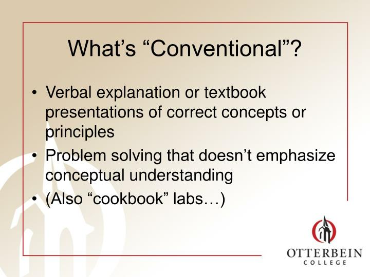 """What's """"Conventional""""?"""