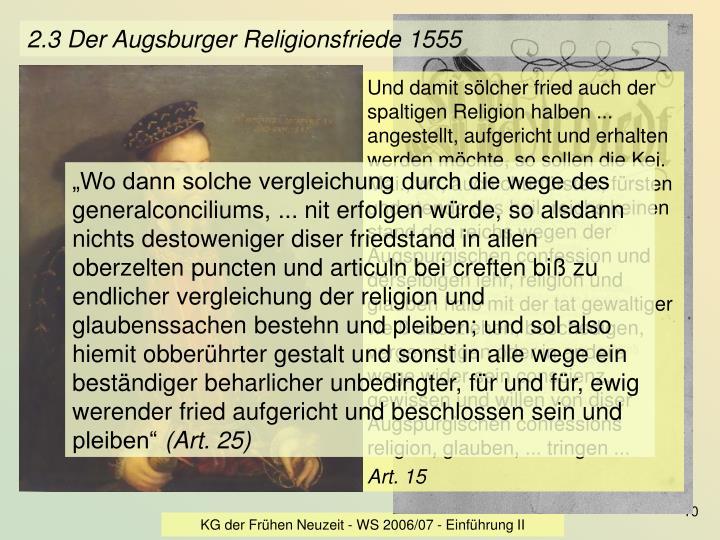 2.3 Der Augsburger Religionsfriede 1555