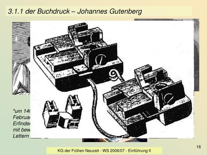 3.1.1 der Buchdruck – Johannes Gutenberg