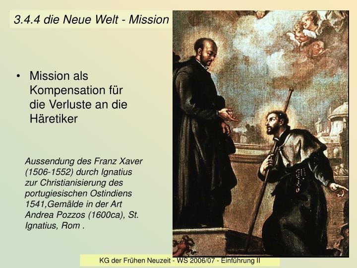 3.4.4 die Neue Welt - Mission