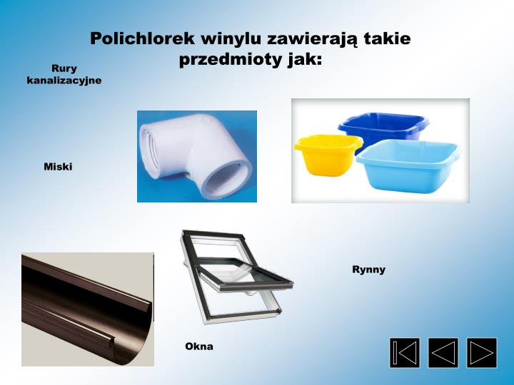 Polichlorek winylu zawierają takie przedmioty jak:
