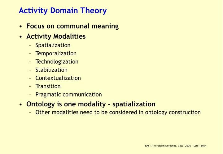 Activity Domain Theory