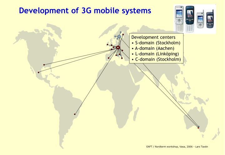 Development of 3G mobile systems