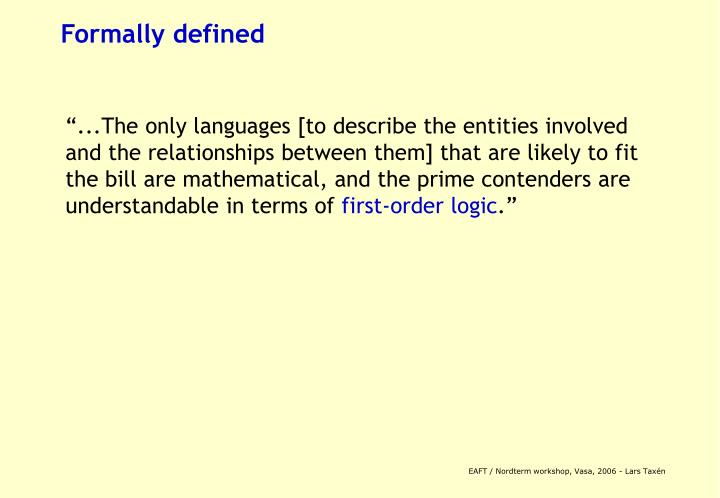 Formally defined