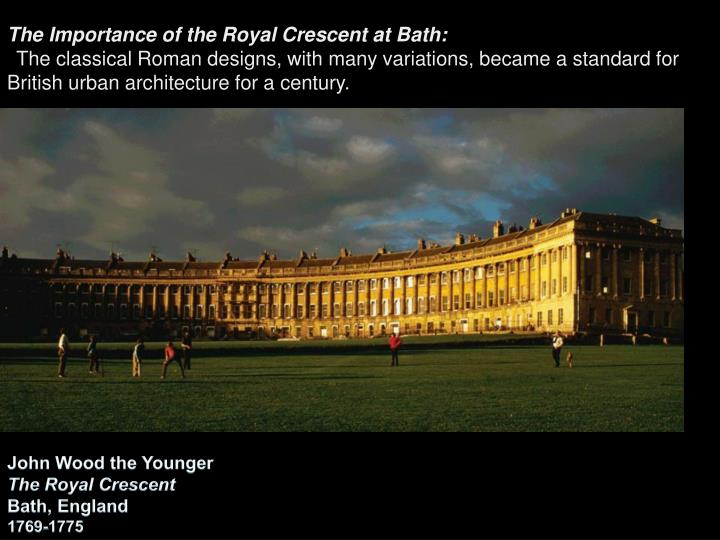 The Importance of the Royal Crescent at Bath: