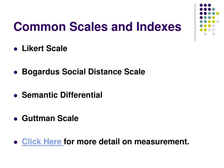 Common Scales and Indexes