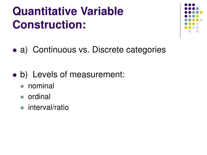 Quantitative Variable Construction: