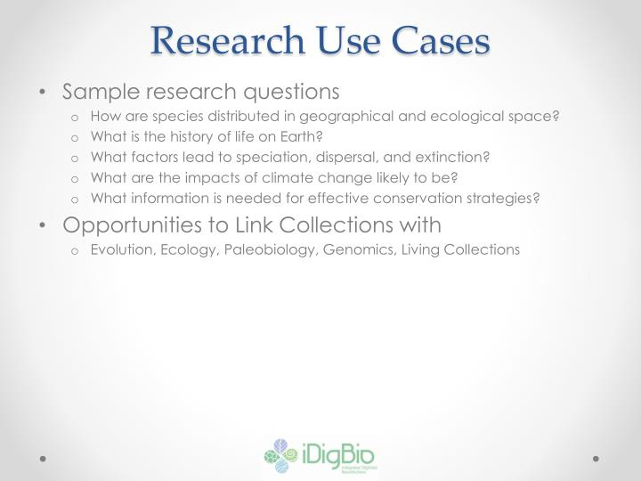 Research Use Cases