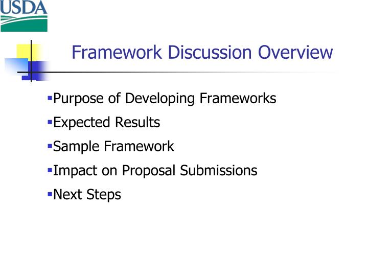 Framework Discussion Overview