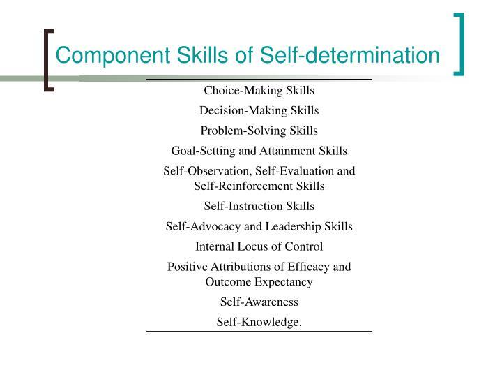 Component Skills of Self-determination
