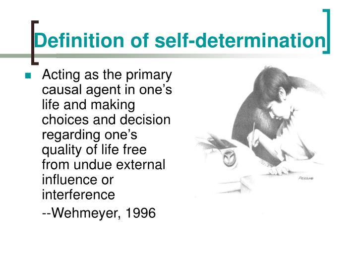Definition of self-determination