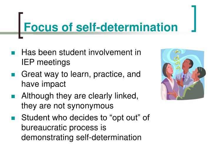 Focus of self-determination