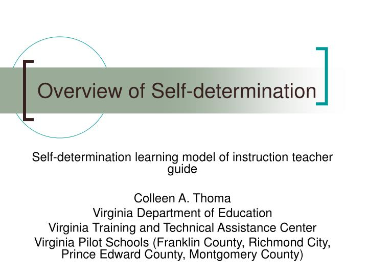 Overview of Self-determination
