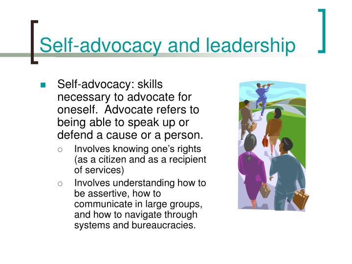 Self-advocacy and leadership
