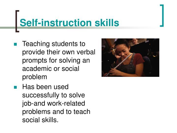 Self-instruction skills