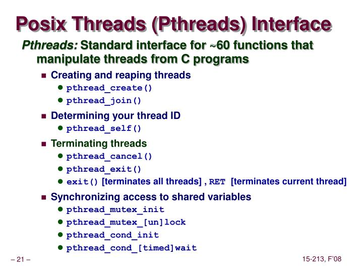 Posix Threads (Pthreads) Interface