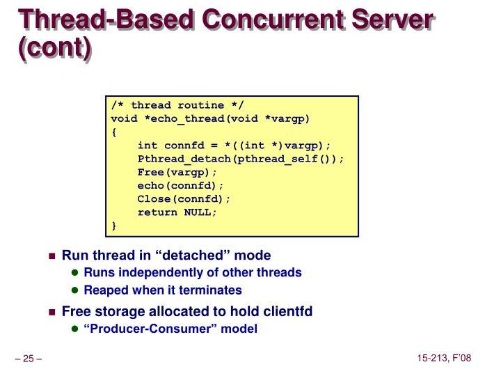 Thread-Based Concurrent Server (cont)