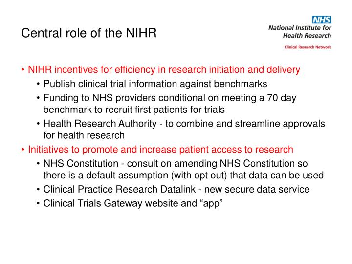 Central role of the NIHR