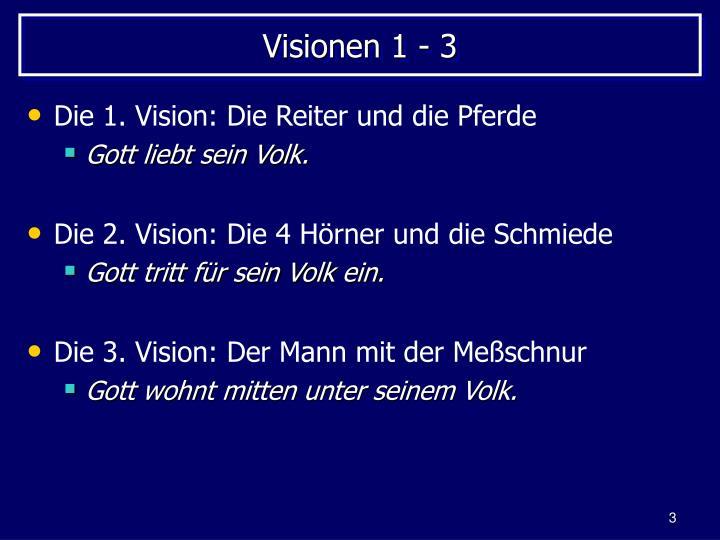 Visionen 1 - 3