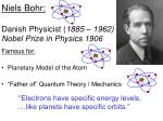 niels bohr danish physicist 1885 1962 nobel prize in physics 1906