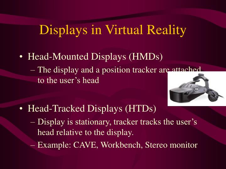 Displays in Virtual Reality