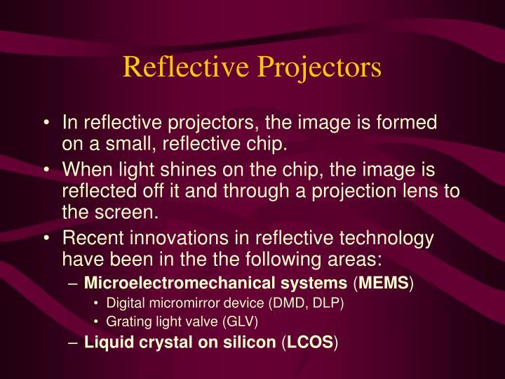 Reflective Projectors
