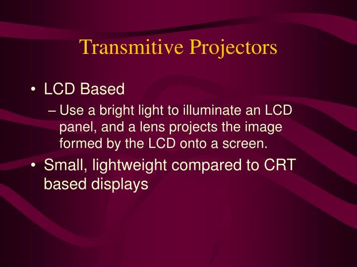 Transmitive Projectors