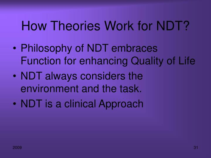 How Theories Work for NDT?