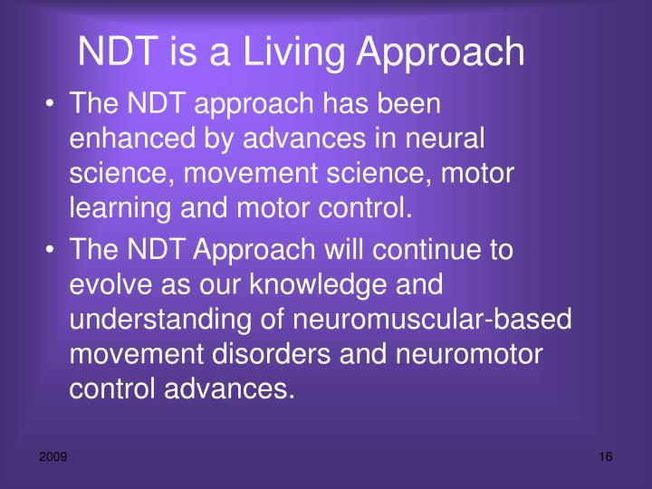 NDT is a Living Approach