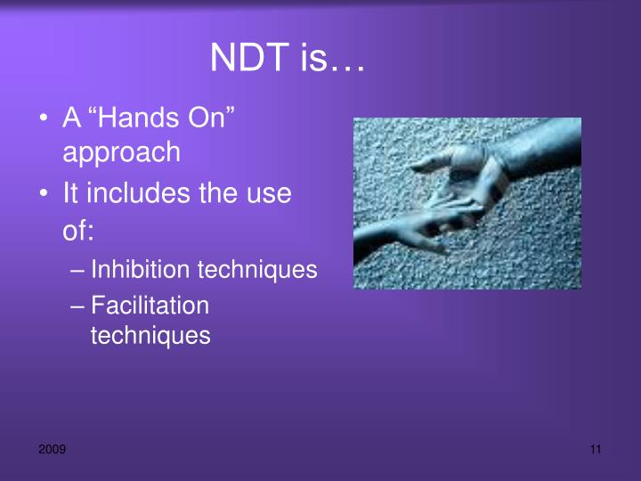 NDT is…