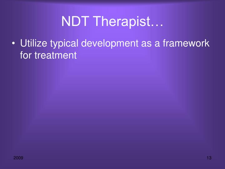 NDT Therapist…