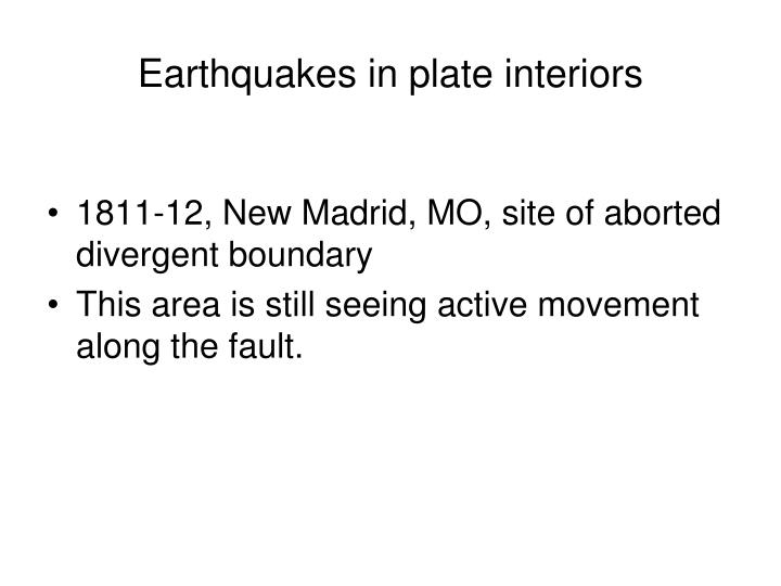 Earthquakes in plate interiors
