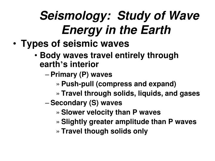 Seismology:  Study of Wave Energy in the Earth
