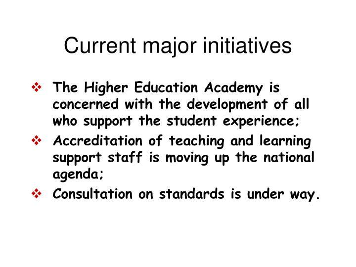 Current major initiatives