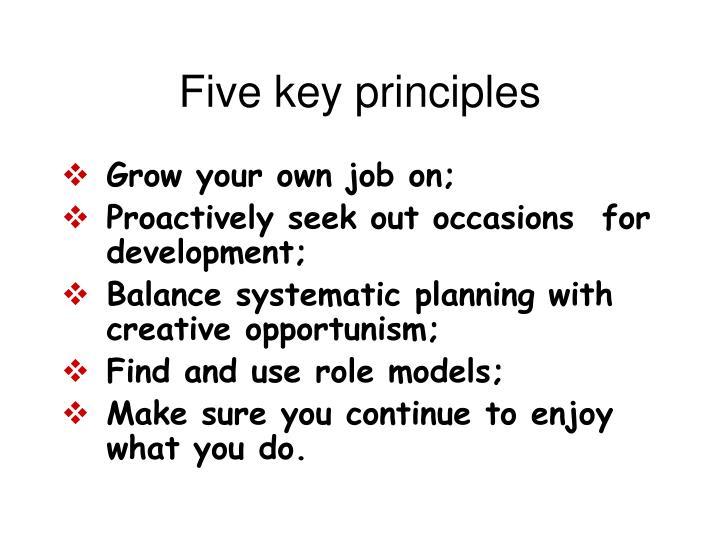 Five key principles