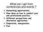 what can i get from conferences and events
