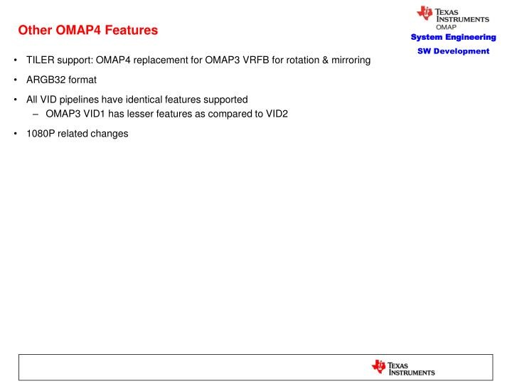 Other OMAP4 Features