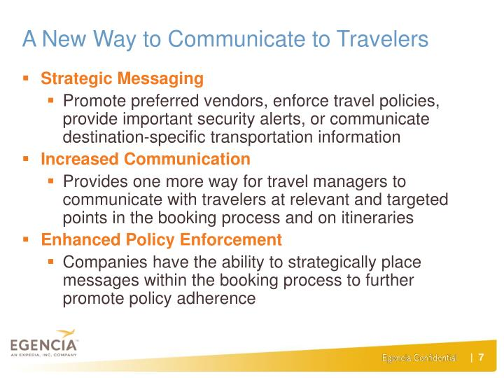 A New Way to Communicate to Travelers